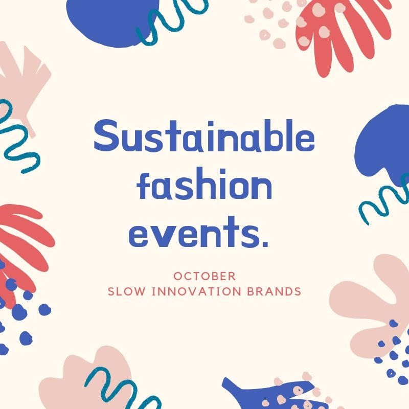 Sustainable Fashion events - October, 2019
