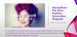 Hackthon: The Slow Fashion Innovation Program - Slow Innovation Brands