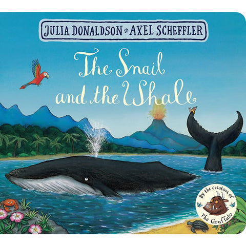 The Snail and The Whale Board Book