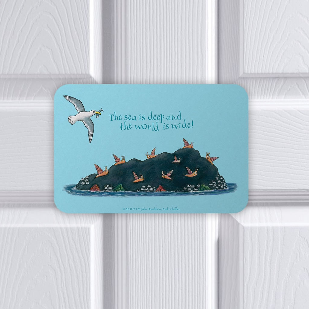 The sea is deep and the world is wide! Door Plaque 2