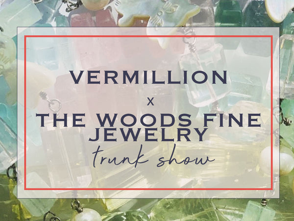the woods fine jewelry trunk show