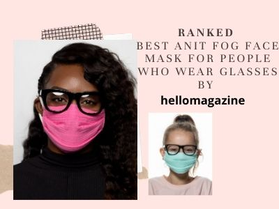 Best  Organic Face Mask for Glasses Wearers