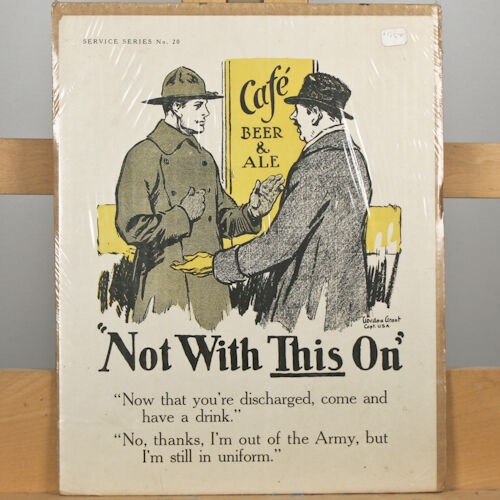 "WWI Service Series No. 20 ""Not With This On"" By Gordon Grant Patriotic Poster"