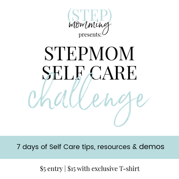 Stepmom Self-Care Challenge Ticket