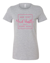 "Load image into Gallery viewer, ""SHE GOT MAD HUSTLE"" T-SHIRT"