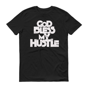 """GOD BLESS MY HUSTLE"" T-SHIRT"