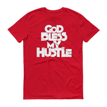 "Load image into Gallery viewer, ""GOD BLESS MY HUSTLE"" T-SHIRT"