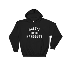 "Load image into Gallery viewer, ""HUSTLE OVER HANDOUTS"" Hoodie"