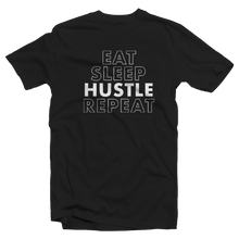 "Load image into Gallery viewer, ""EAT SLEEP HUSTLE REPEAT"" T-SHIRT"