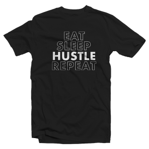 """EAT SLEEP HUSTLE REPEAT"" T-SHIRT"