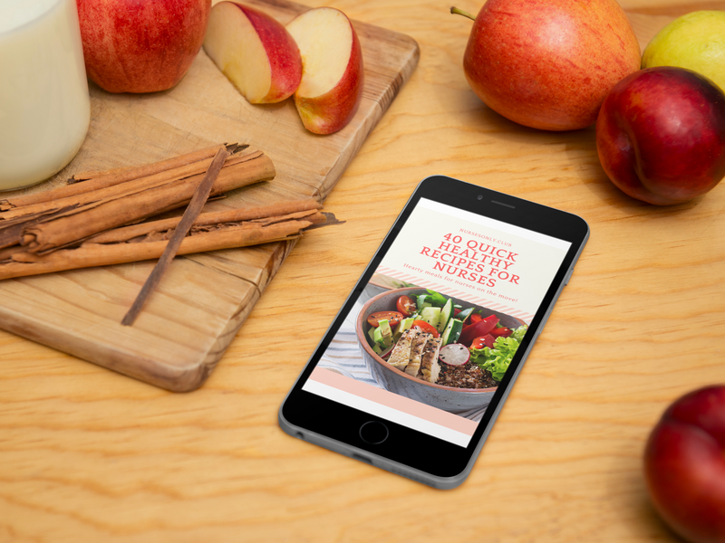 40 Quick Healthy Recipes For Nurses eBook (DIGITAL DOWNLOAD)