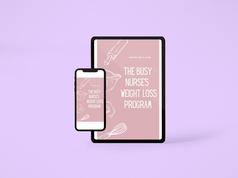 The Busy Nurse's Weight Loss Program (DIGITAL DOWNLOAD)