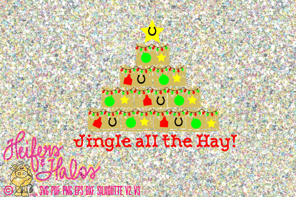 Jingle all the Hay!  Digital cut file, svg, pdf, png, eps, dxf, studio3, use for t-shirts, decals, cups, etc.  Christmas, country, farm - Heifers and Halos Graphics