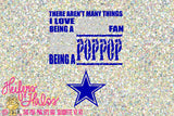 The only thing I love more the Dallas Cowboys is being a Pop Pop, svg, pdf, png, eps,dxf, digital cut file, digital file, sublimation, print