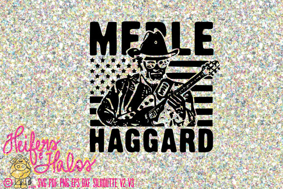 Merle Haggard classic vintage svg cut file for cricut, silhouette, t-shirts, decals, yeti cups, koozies, country music, country svg - Heifers and Halos Graphics