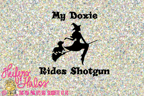 My Doxie rides shotgun digital cut file, svg, pdf, png, eps, dxf, studio3 for Cricut and Silhouette great for t-shirts, halloween, doxie - Heifers and Halos Graphics