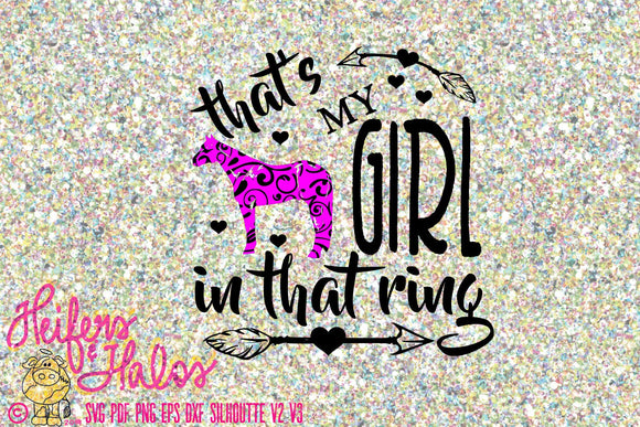 That's my girl in that ring quarter horse digital file, livestock,printable, svg, pdf, png, eps, dxf, cricut, silhouette, sublimation