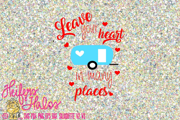 Leave your heart in many places svg digital cut file for cricut and silhouette, sublimation printable - Heifers and Halos Graphics