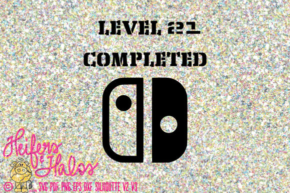 Level 21 completed birthday gamer svg, png, eps, dxf, png, silhouette, cricut, sublimation, printable - Heifers and Halos Graphics