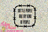 Cattle people are my kind of people svg, png, pdf, eps cut files, t-shirts, decals, yeti cups, cricut and silhouette, cattle svg - Heifers and Halos Graphics
