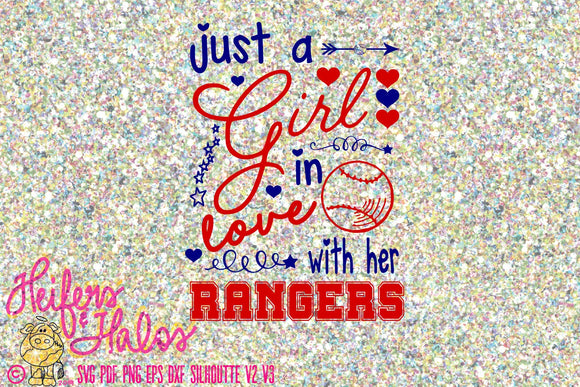 Just a Girl in Love with her Rangers svg file.  Great for baseball season on a tank or a tee, beach bag, or cup! - Heifers and Halos Graphics