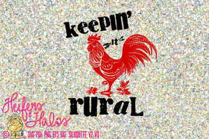 Keepin' it Rural svg, png, pdf, eps, dxf cut file for t-shirt designs, yeti cups, decals, etc.  Digital file for Cricut and Silhouette Cameo - Heifers and Halos Graphics