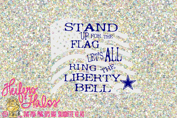 Cowboys Stand up for the Flag and Let's all ring the Liberty Bell digital cut file svg, pdf, png, eps, dxf, studio3, America's Team - Heifers and Halos Graphics