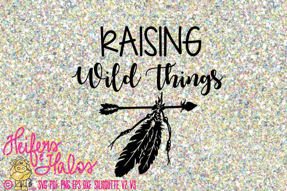 Raising Wild Things svg digital cut file (this has a companion svg called wild things) mother child svg for t-shirts, decals, yeti cups - Heifers and Halos Graphics