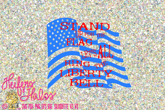 Stand Up for the Flag and Let's all Ring the Liberty Bell digital cut file, American Flag, Merle Haggard patriotic country song, sublimation - Heifers and Halos Graphics