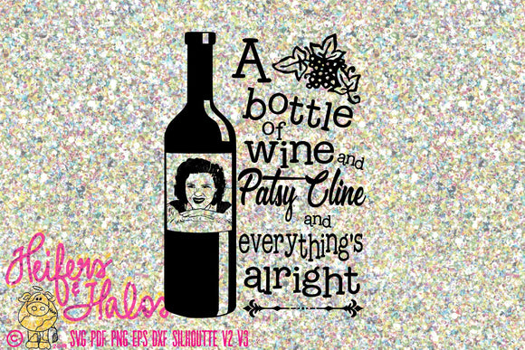 A bottle of wine and Patsy Cline digital cut file, printable, vinyl, cutable, sublimation, svg, pdf, png, eps, dxf, studio, country music, - Heifers and Halos Graphics