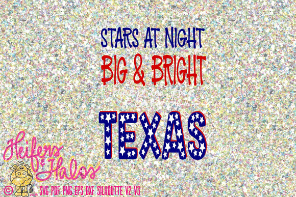 The Stars at Night are Big and Bright Deep in the Heart of Texas digital file, digital cut file, printable, sublimation,  t-shirt design