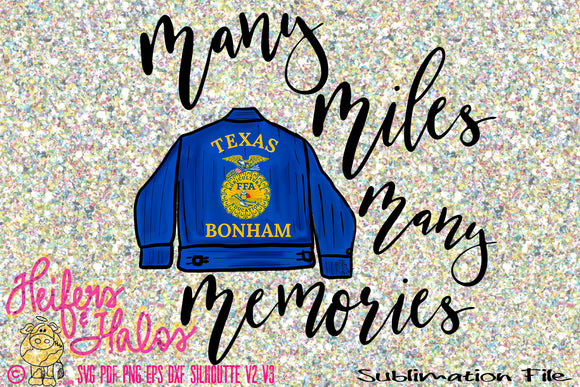 Many  miles, many memories FFA sublimation printable digital png file - customize your state and chapter - Heifers and Halos Graphics