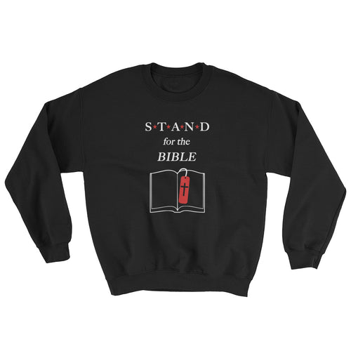 STAND- Bible Sweatshirt