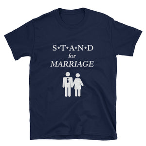 STAND- Marriage 2 Short-Sleeve Unisex T-Shirt