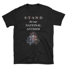 Load image into Gallery viewer, STAND- National Anthem Short-Sleeve Unisex T-Shirt
