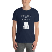 Load image into Gallery viewer, STAND Family Short-Sleeve Unisex T-Shirt