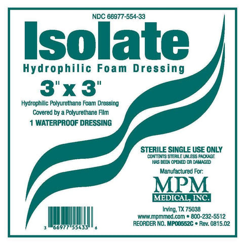 Isolate Hydrophilic Foam Dressing - MPM Medical
