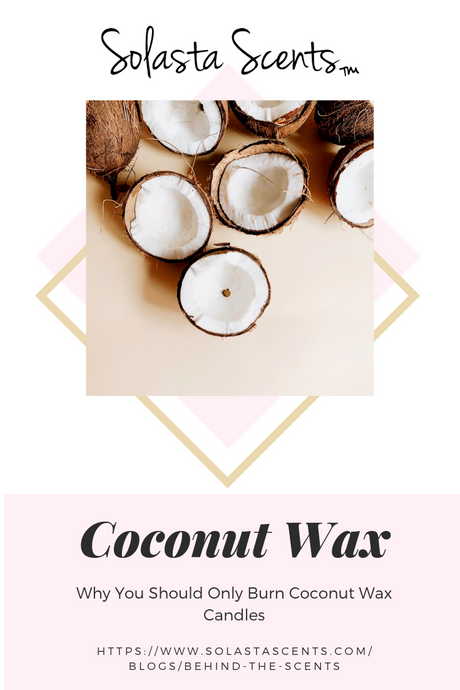 Why You Should Only Burn Coconut Wax Candles