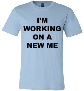 A New Me - Tshirt - Empowering You