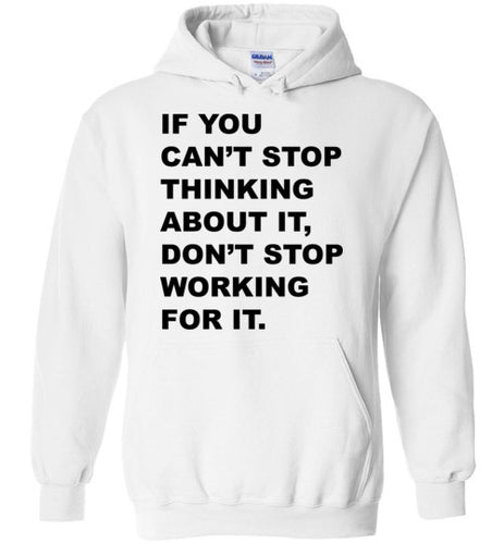 Don't Stop Working For It - Sweater - Empowering You