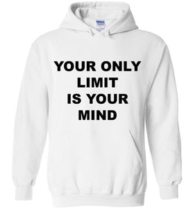Your Only Limit Is Your Mind - Sweater - Empowering You