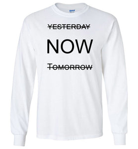 Now - Long Sleeve - Empowering You