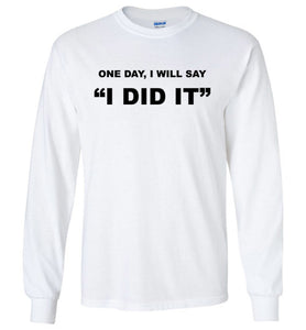 I Did It - Long Sleeve - Empowering You