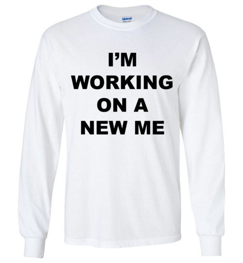 A New Me - Long Sleeve - Empowering You