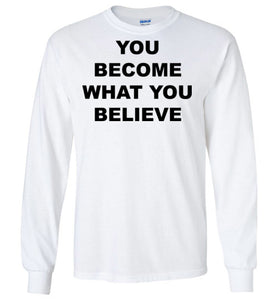 Believe - Long Sleeve - Empowering You