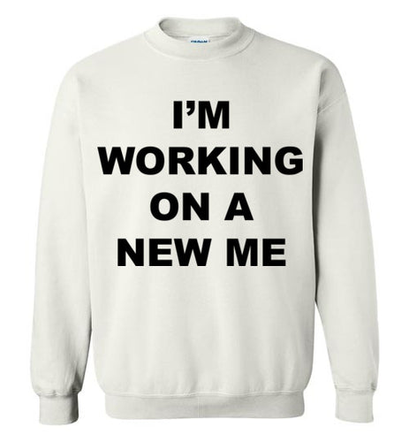 A New Me - SweatShirt - Empowering You