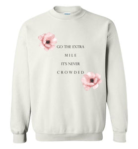 Go The Extra Mile - Sweatshirt - Empowering You