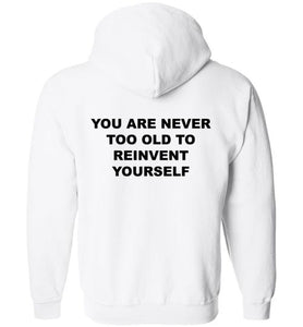Your Never To Old - Hoodie - Empowering You