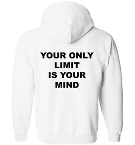 Your Only Limit is Your Mind - Hoodie - Empowering You