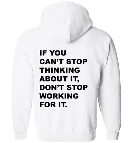 Don't Stop Working - Hoodie - Empowering You